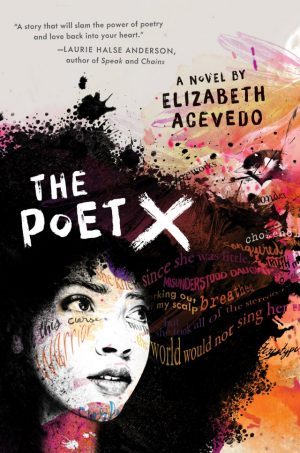 poster of poet Elizabeth Acevedo promoting her novel poet x